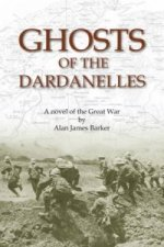 Ghosts of the Dardanelles