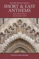 New Novello Book of Short & Easy Anthems for Upper Voices