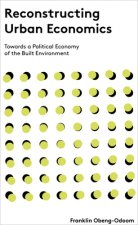 Reconstructing Urban Economics