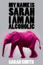 My Name is Sarah I am a Alcoholic