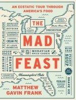 Mad Feast - An Ecstatic Tour through America`s Food