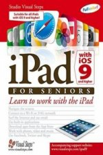 iPad with iOS 9 and Higher for Seniors