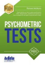 How to Pass Psychometric Tests: The Complete Comprehensive Workbook Containing Over 340 Pages of Sample Questions and Answers to Passing Aptitude and
