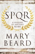 S.P.Q.R. - A History of Ancient Rome