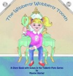 Wibberly Wobberly Tooth