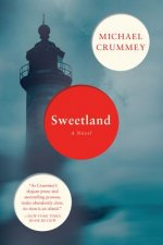 Sweetland - A Novel