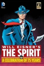 Will Eisners the Spirit A Celebration of 75 Years