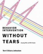 Behavior Intervention Without Tears