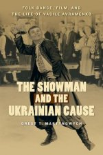 Showman and the Ukrainian Cause