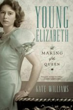 Young Elizabeth - The Making of the Queen