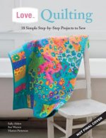 Love...Quilting