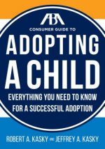 ABA CONSUMER GUIDE ADOPTING A CHILD