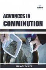Advances in Comminution