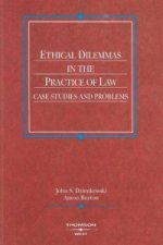 Ethical Dilemmas in the Practice of Law