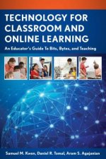Technology for Classroom and Online Learning