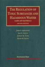 Regulation of Toxic Substances and Hazardous Wastes