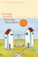CROSSING BORDERS DRAWING BOUNDARIES