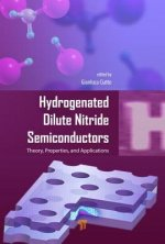 Hydrogenated Dilute Nitride Semiconductors