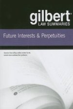 Gilbert Law Summaries on Future Interests and Perpetuities