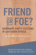 Friend or Foe? Dominant Party Systems in Southern Africa