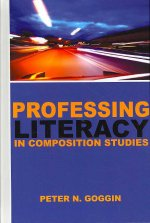Professing Literacy in Composition Studies