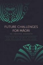 Future Challenges for Maaori