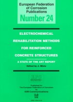 Electrochemical Rehabilitation Methods for Reinforced Concrete Structures