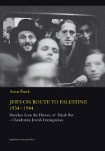 Jews on Route to Palestine, 1934-1944