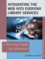Integrating the Web into Everyday Library Services