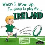 When I Grow Up, I'm Going to Play for Ireland (Rugby)