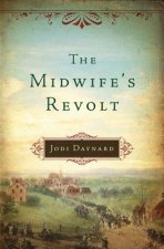 Midwife's Revolt, The
