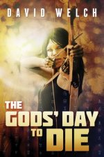 Gods' Day to Die, The