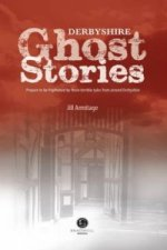 Derbyshire Ghost Stories