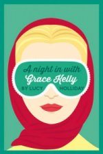 Night In With Grace Kelly