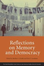 Reflections on Memory and Democracy