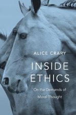Inside Ethics - On the Demands of Moral Thought