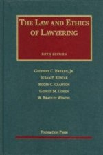 Law and Ethics of Lawyering