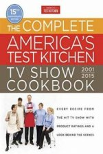 Complete America's Test Kitchen TV Show Cookbook 2001-2016