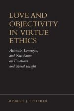 Love and Objectivity in Virtue Ethics