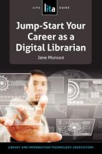 Jump-Start Your Career as a Digital Librarian