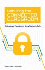 Securing the Connected Classroom