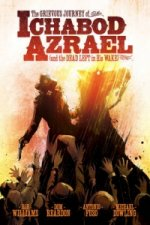 Grevious Journey of Ichabod Azrael and the Dead Left in His Wake