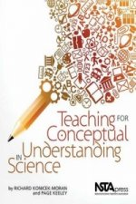Teaching for Conceptual Understanding in Science