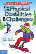 Survival Guide for Kids with Physical Disabilities and Challenges