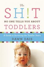 Sh!t No One Tells You About Toddlers