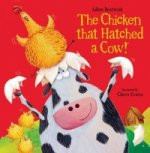 Chicken That Hatched a Cow!