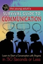 Young Adult's Survival Guide to Communication