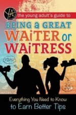 Young Adult's Guide to Being a Great Waiter or Waitress