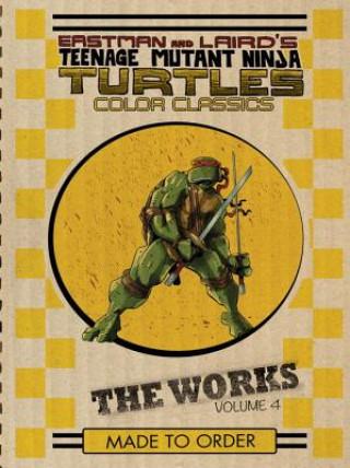 Teenage Mutant Ninja Turtles The Works Volume 4