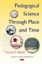 Pedagogical Science Through Place & Time